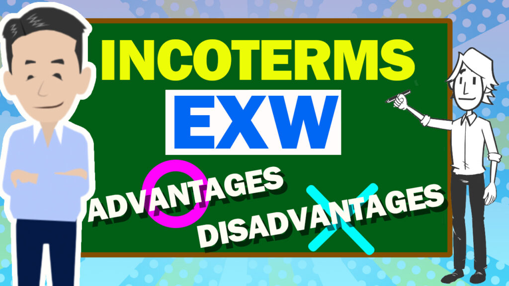 About Ex-Works (EXW) in INCOTERMS / Trade Term