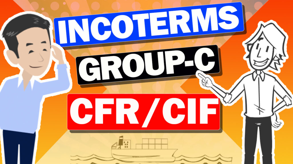 CFR/CIF/CPT/CIP – INCOTERMS – Where Cost and Risk move?