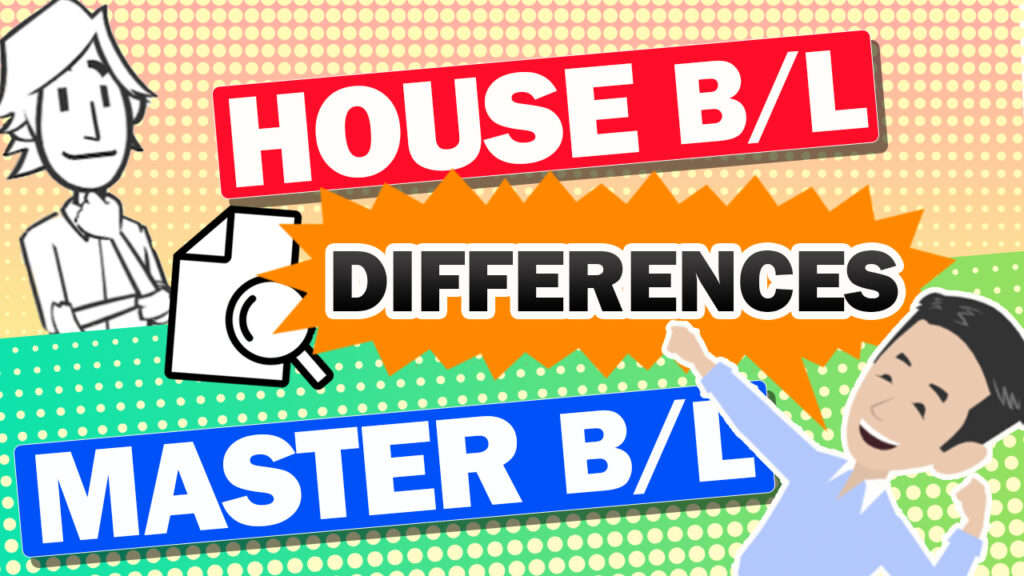 About House B/L and Master B/L difference