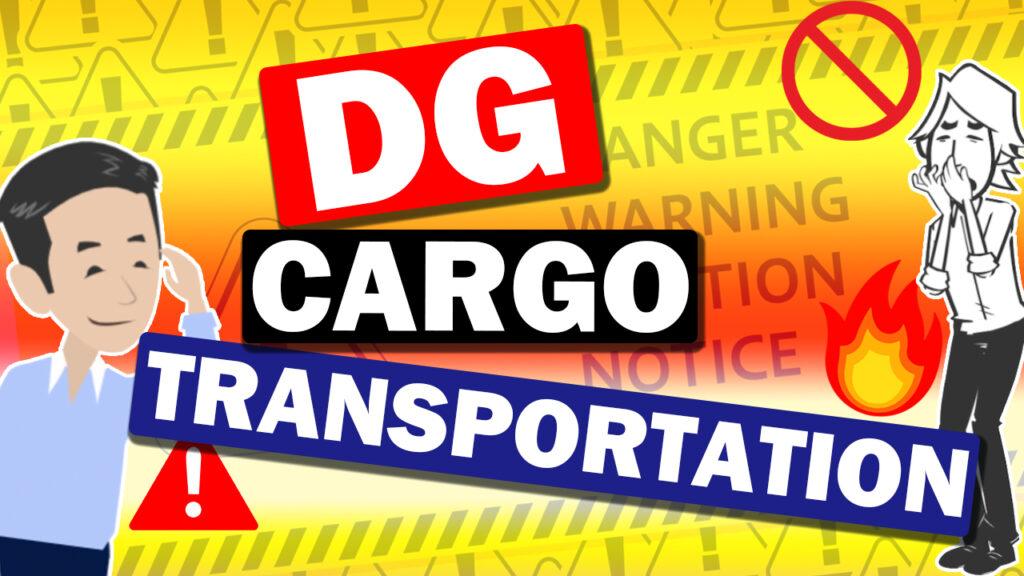 DG cargo transportation