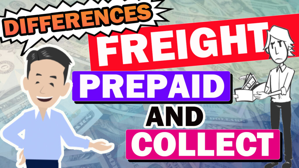 Difference between Freight Prepaid and Freight Collect