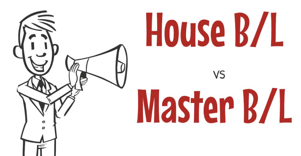 ความแตกต่างระหว่าง House B/L และ Master B/L.