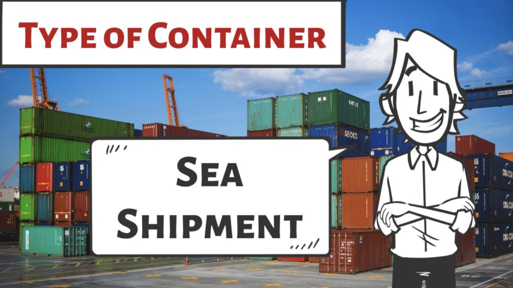ประเภทของตู้คอนเทนเนอร์ ที่ใช้สำหรับการขนส่งสินค้าทางเรือระหว่างประเทศ