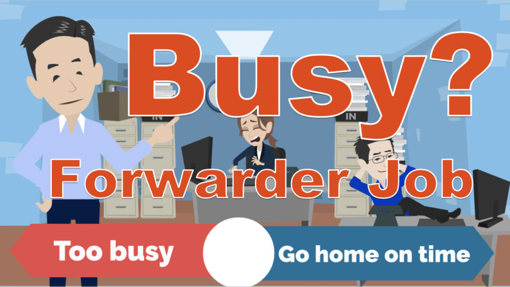 Is a freight forwarders job busy?
