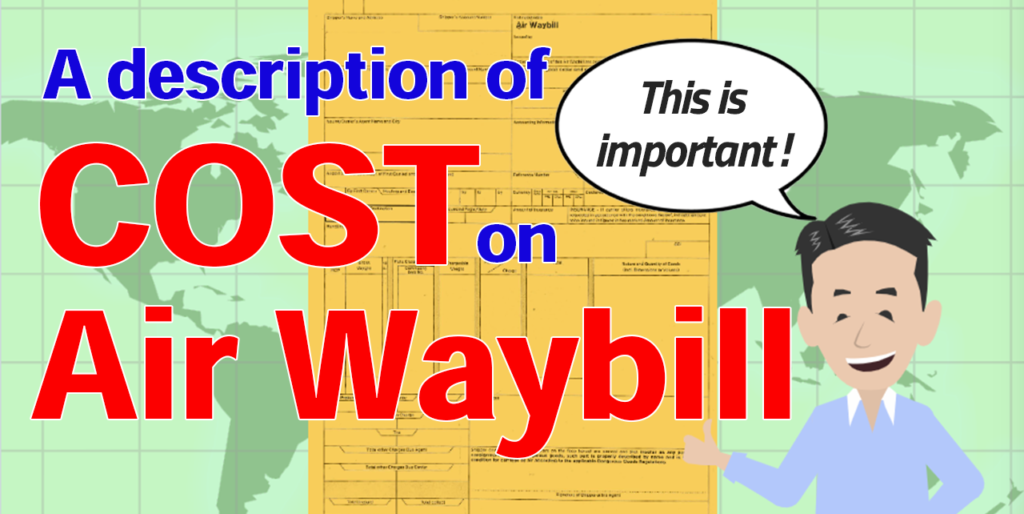 A description of Air Waybill