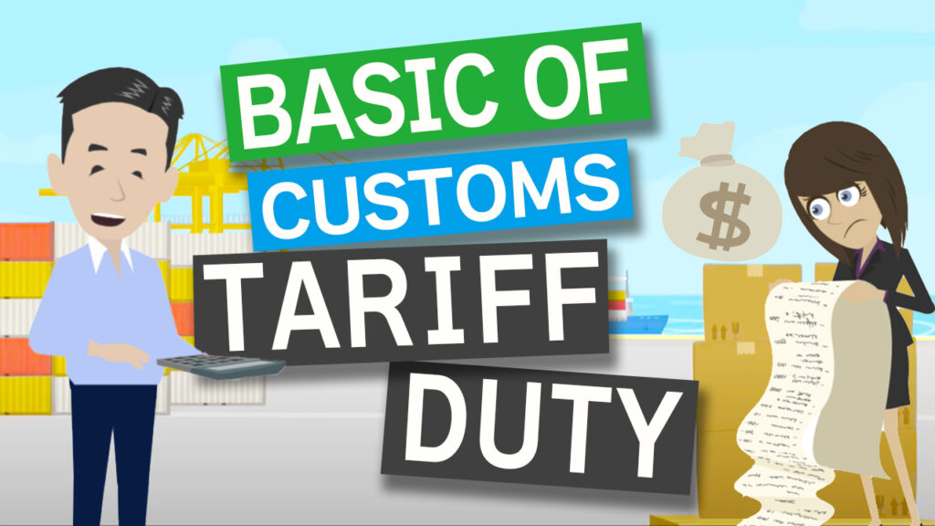Basic Knowledge of Customs Tariff/Duty