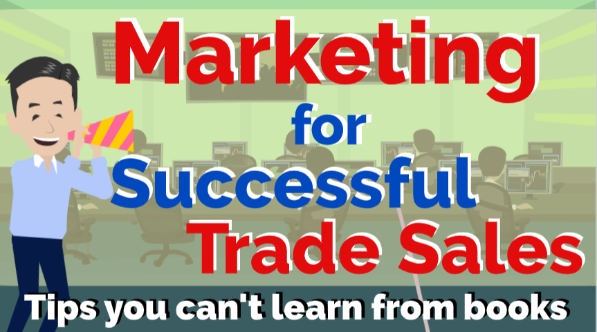 Marketing for Successful Trade Sales! What do you research?