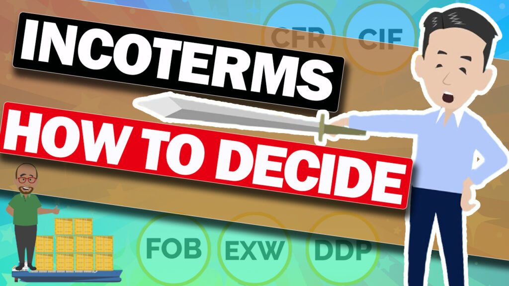 How to determine Incoterms
