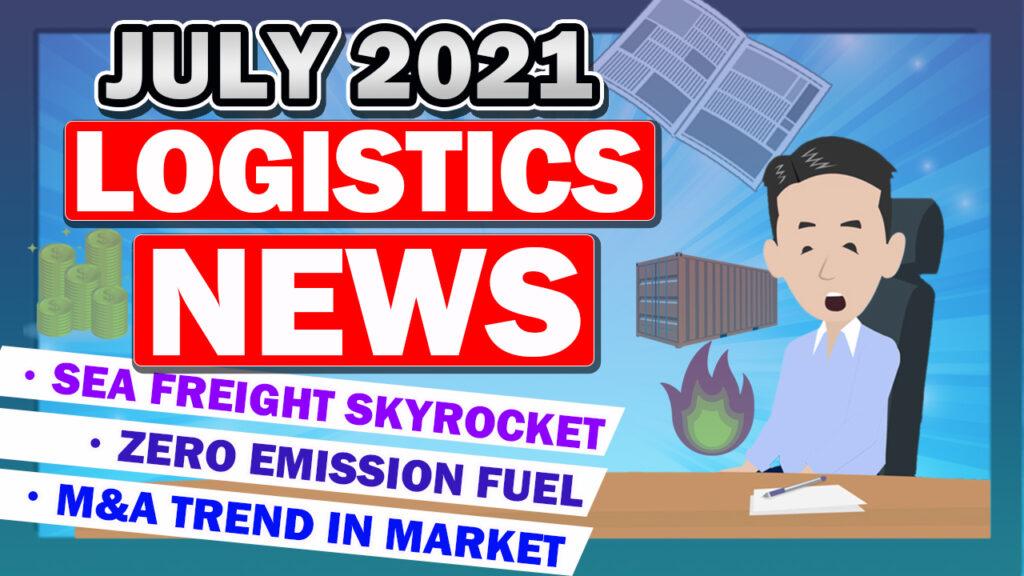 Logistics News in July 2021