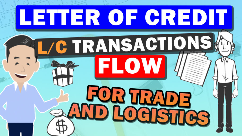 About L/C (Letter of Credit)