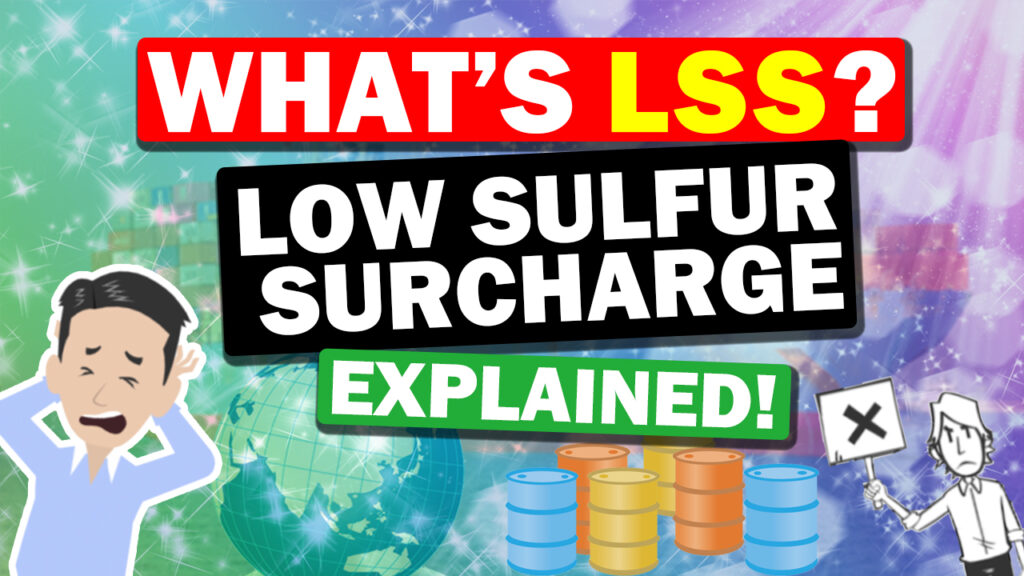 About LSS – Low Sulfur Surcharge