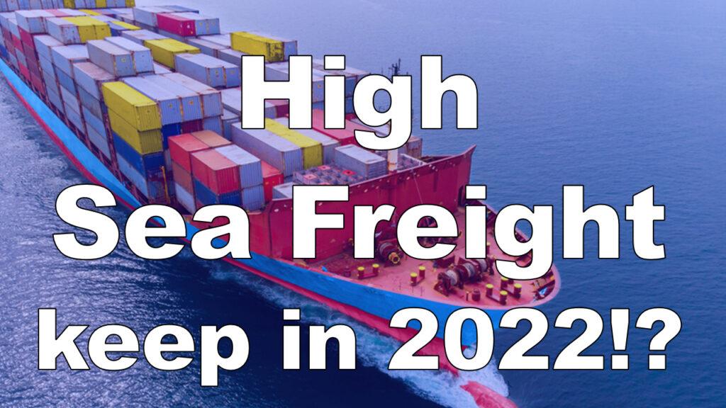 Skyrocketing ocean freight rates until 2022? Explaining the reason.