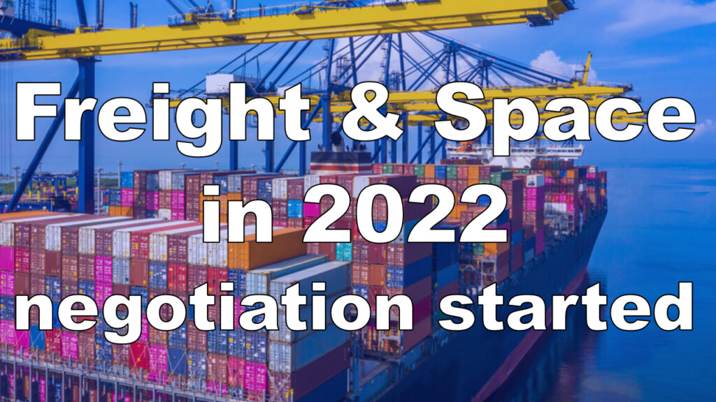 Space tight again in 2022!? Negotiations with shipping companies have already started.