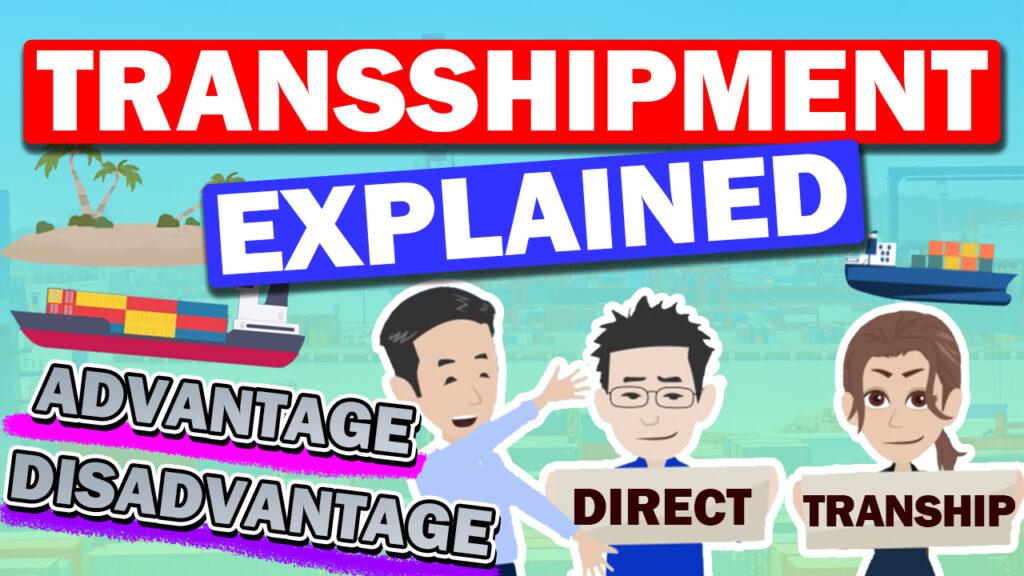 About Transshipment of Ocean Transportation