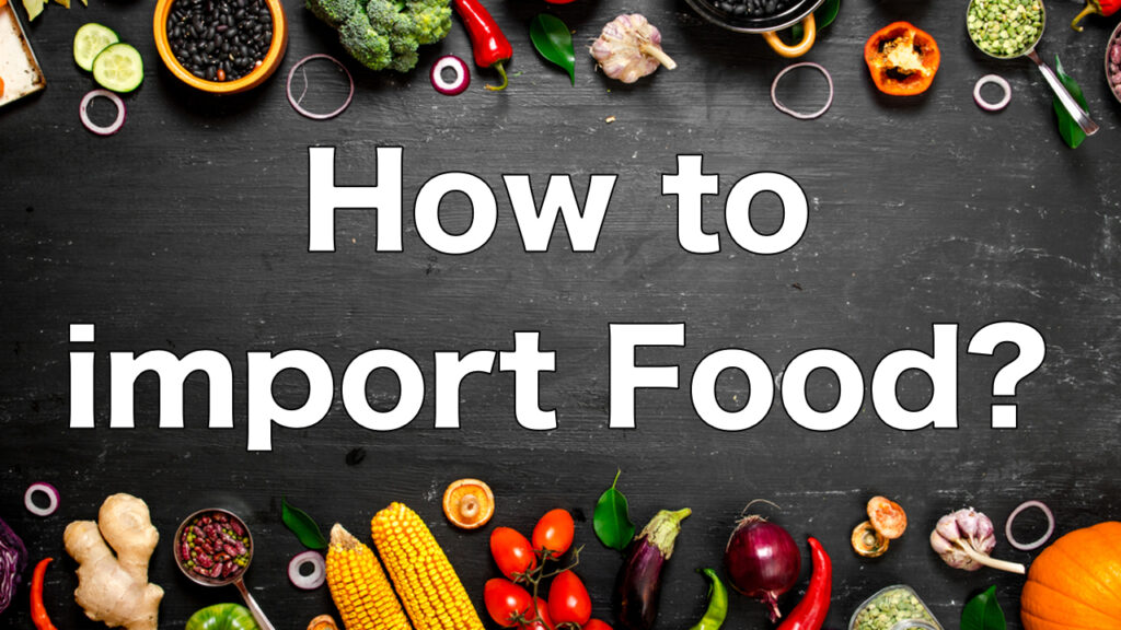 About Customs Clearance for Food Imports! It's Not Easy.